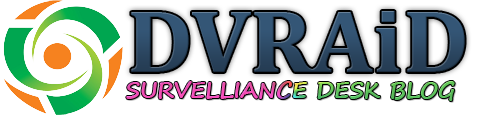 DVRAID - Survelliance DVR NVR IPC Desk Blog!